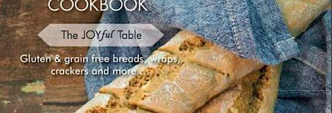 The Paleo Bread Cookbook- The JOYful Table -  Hardcover
